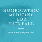 Hair Fall – Homeopathic Medicine